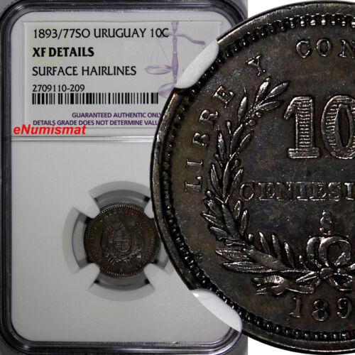 Uruguay Silver 1893/77-So 10 Centesimos OVERDATE NGC XF DETAILS RARE  KM# 14