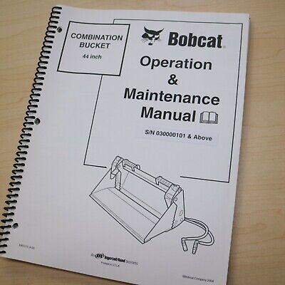 Bobcat 44 Inch Combination Bucket Owner Operator Maintenance Manual Operation