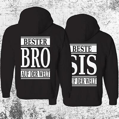 BESTER BRO oder BESTE SIS AUF DER WELT Hoodie Bruder Schwester Friends Pärchen Bruder Hoodie