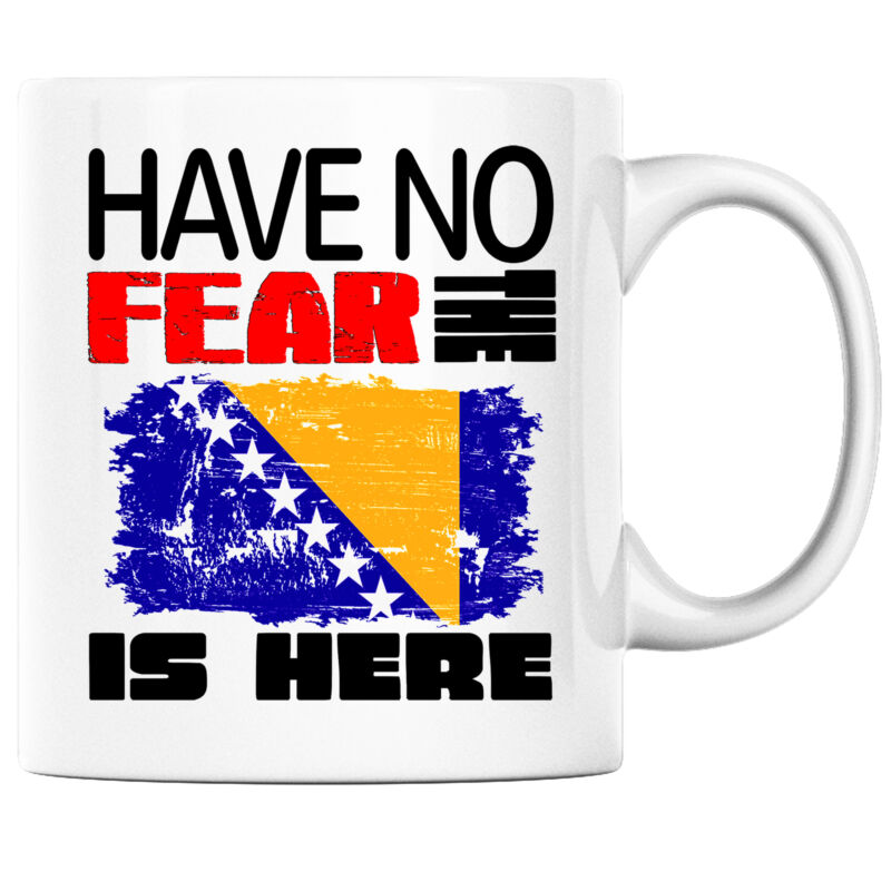Have No Fear the Bosnian is Here Funny Coffee Mug Bosnia Heritage Pride