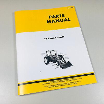 48 Farm Loader Parts Catalog Manual For John Deere 2510 2520 3010 3020 Tractor