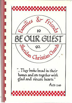 * SHERIDAN MO 1992 BE OUR GUEST COOK BOOK * CHRISTIAN CHURCH FAMILIES & FRIENDS](Be Our Guest Book)