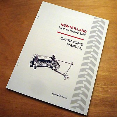 New Holland Super 69 S69 Baler Hayliner Operators Owners Book Guide Manual Nh