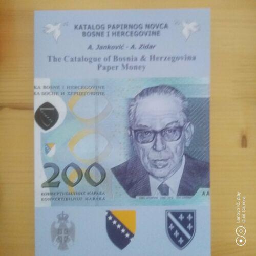 catalogue of banknotes of Bosnia & Herzegovina
