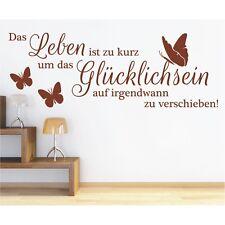 Wandtattoo Spruch Das Leben Ist Zu Kurz Um Glucklichsein Wandsticker Aufkleber 1 Ebay