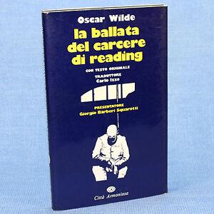 Oscar-Wilde-LA-BALLATA-DEL-CARCERE-DI-READING-ed-Citta-Armoniosa-1980