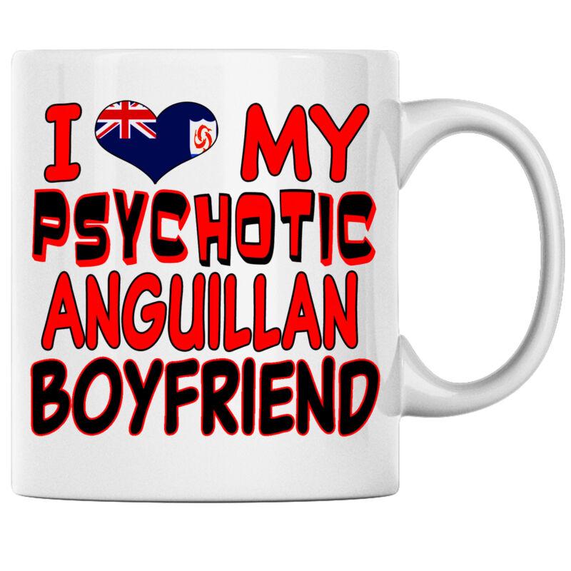I Love My Psychotic Anguillan Boyfriend Anguillan Coffee mug Anguilla Heritage