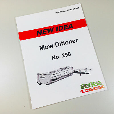 New Idea No. 290 Mower Conditioner Operators Owners Manual