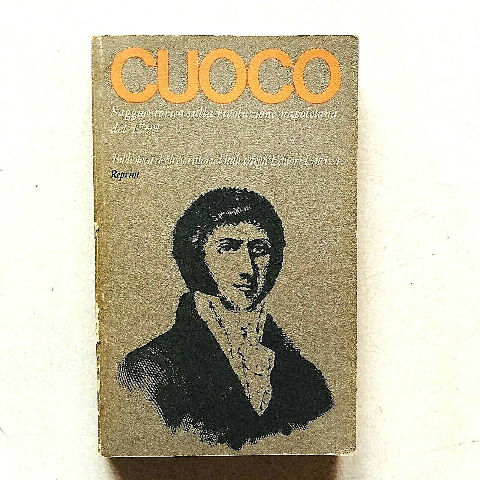 Vincenzo Cuoco Saggio storico rivoluzione napoletana del 1799 Laterza 1976