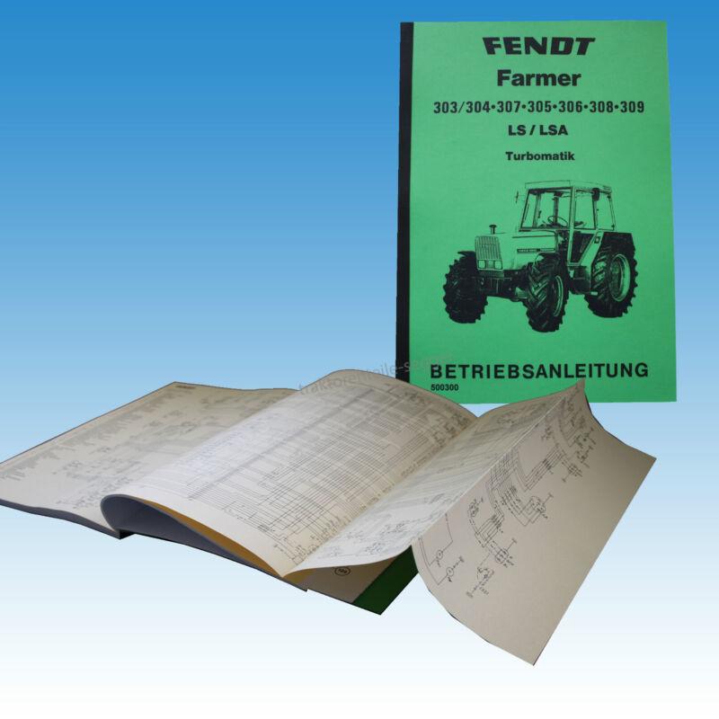 Fendt Betriebsanleitung Farmer 303/304 307 305 306 308 309 LS/LSA Tubo 500300 Foto 1