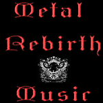 Metal Rebirth Music