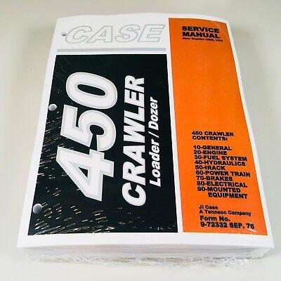 Case 450 Crawler Bulldozer Loader Service Repair Shop Manual Binder Ready New