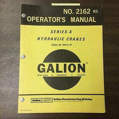 Galion Series A Operators Manual Hyd Crane Operation Maintenance Guide Book 2162