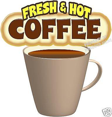 12 X 11.5 Decal Coffee Fresh Hot Restaurant Concession Trailer Food Truck