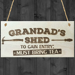 Grandads Shed Must Bring Tea Novelty Wooden Hanging Plaque Garage Sign Gift