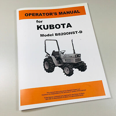 Kubota B8200hst-d 4wd Tractor Operators Owners Manual Maintenance