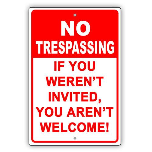 No Trespassing If You Weren