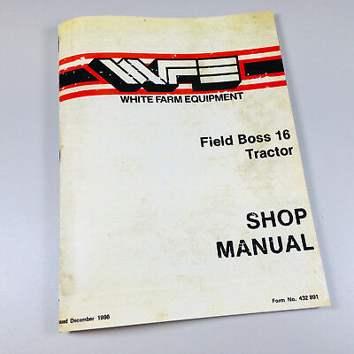 White Field Boss 16 Tractor Shop Manual Service Repair Book