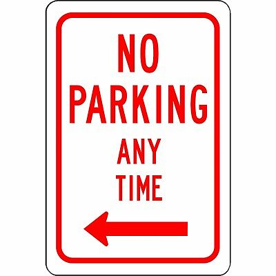 No Parking Any Time With Left Arrow 8 X 12 Aluminum Traffic And Street Sign