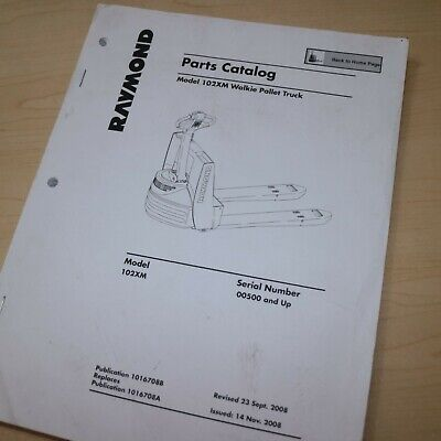 Raymond 102xm Electric Powered Walkie Pallet Jack Truck Parts Manual Book List