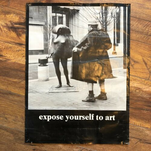 Vintage 1978 EXPOSE YOURSELF TO ART Portland Oregon Bud Clark Statue Poster