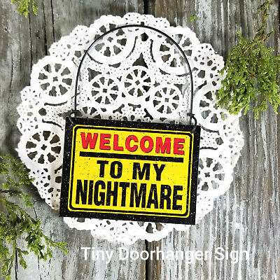 Welcome to my Nightmare * Fits Doorknob * DecoWords Mini Wood Sign  Home Office
