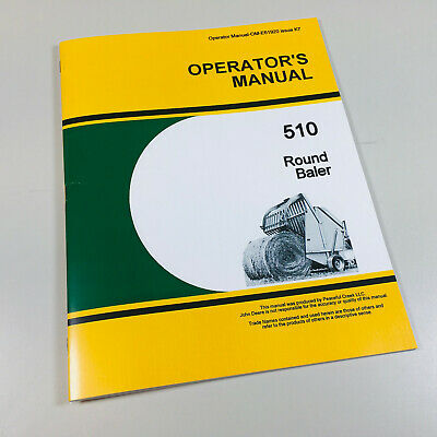 Operators Owners Manual For John Deere 510 Round Baler Maintenance