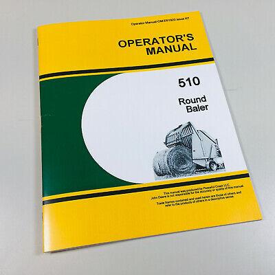 Operators Owners Manual For John Deere 510 Round Baler Maintenance