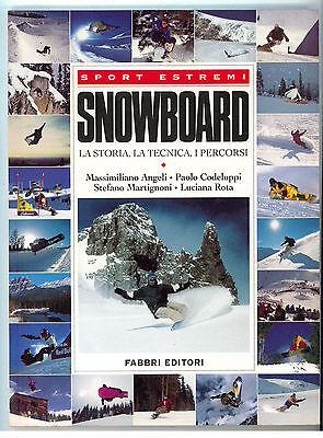 ANGELI CODELUPPI MARTIGNONI ROTA SNOWBOARD FABBRI 1998 SPORT ESTREMI I° EDIZ.