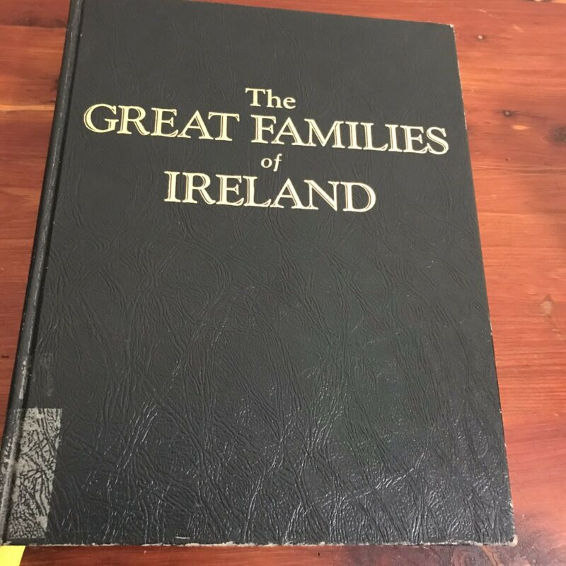 Great Families Of Ireland Genealogy Family History Book Irish Clans Names
