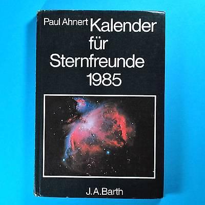 Kalender für Sternfreunde 1985 | Ahnerts DDR | Astronomisches Jahrbuch | Barth