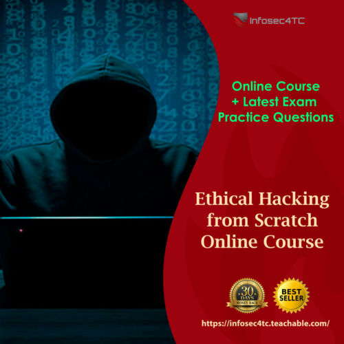 Ethical Hacking from Scratch Course + Latest Exam Question
