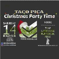 Taco Pica Christmas Party Time (by DJ Mike Redblue)