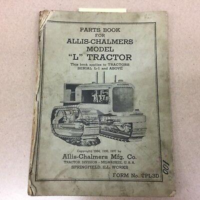 Allis Chalmers Model L Tractor Parts Manual Book Catalog Farm Ag Dozer Bulldozer