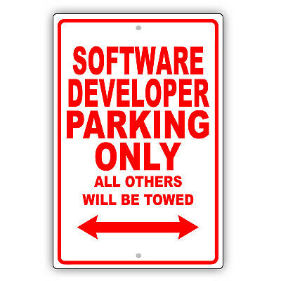 Software Developer Parking Only Gift Decor Novelty Garage Aluminum Metal Sign