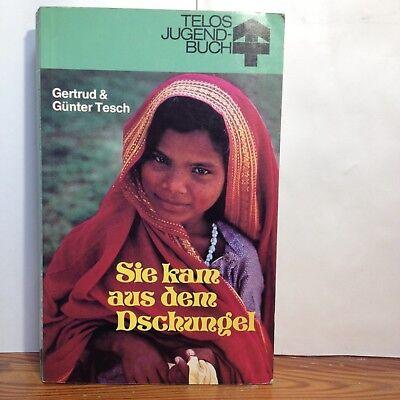 Sie kam aus dem Dschungel - Gertrud & Günter Tesch