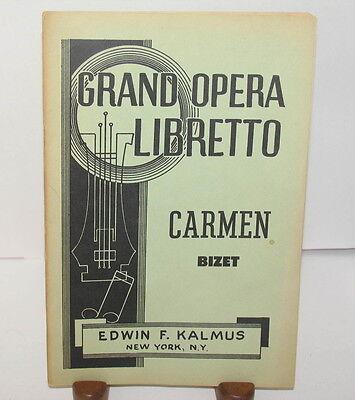 GRAND OPERA LIBRETTO CARMEN Bizet EDWIN KALMUS FRENCH ENGLISH