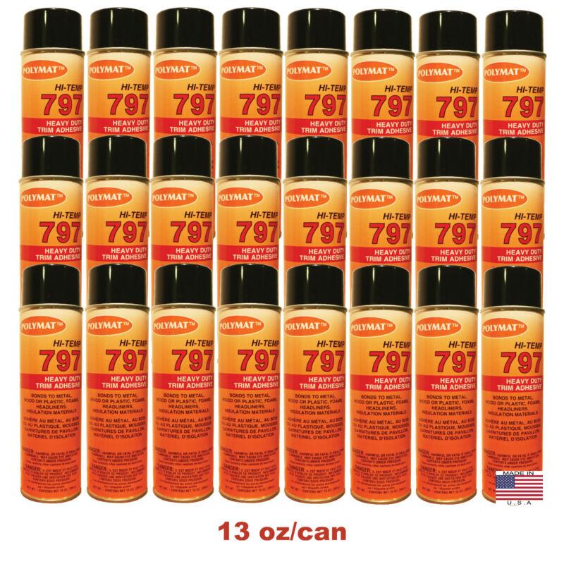 QTY24 Polymat 797 High-Temp Spray Glue Adhesive Can BONDS FABRIC TO PLASTIC