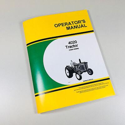 Operators Manual For John Deere 4020 Tractor Owners Sn 10001-90999
