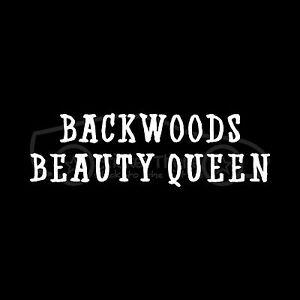 Backwoods Beauty Queen Sticker Vinyl Decal Rebel Southern