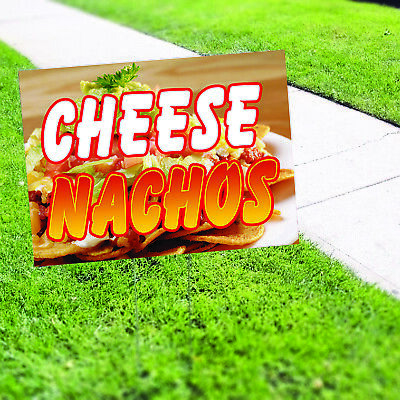Cheese Nachos Chips Mexican Food Indoor Outdoor Coroplast Yard Sign With H Stake