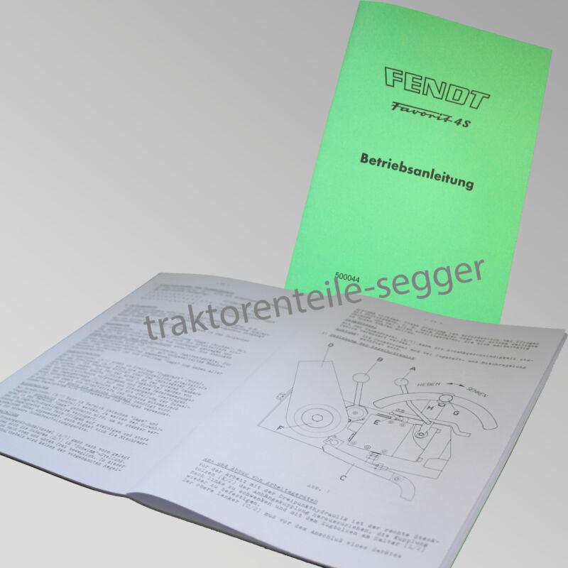 Fendt Betriebsanleitung  Favorit 4S Traktor Schlepper 500044 Foto 1
