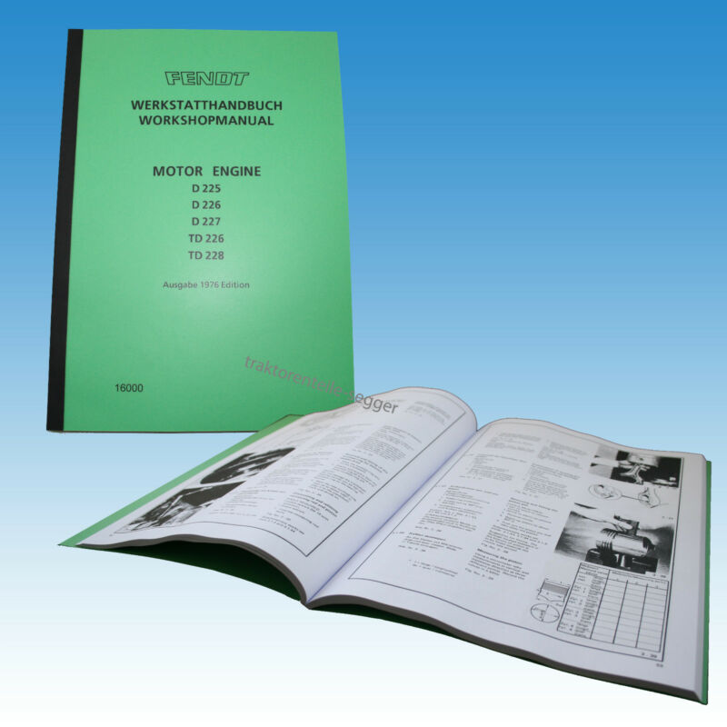 Fendt Werkstatthandbuch  Motor Engine D 225/ 226/ 227 TD 226 / 228 16000 Foto 1