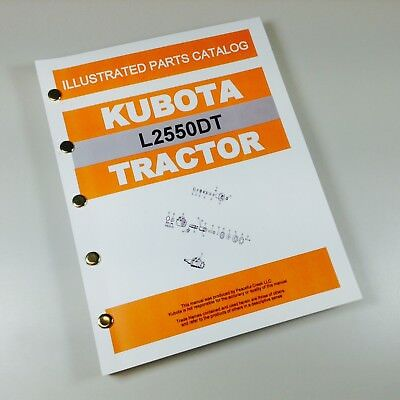 Kubota L2550dt Tractor Parts Assembly Manual Catalog Exploded Views Numbers