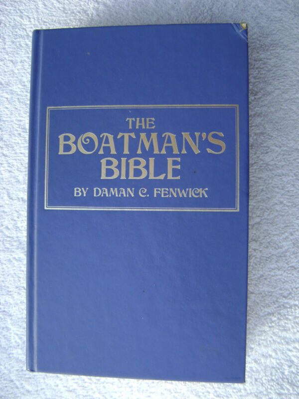 THE BOATSMANS BIBLE BOOK MARITIME NAUTICAL MARINE (#035)