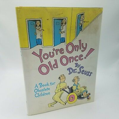 DR. SEUSS ~ You're Only Old Once! ~ First Edition 1986 Rare HCDJ