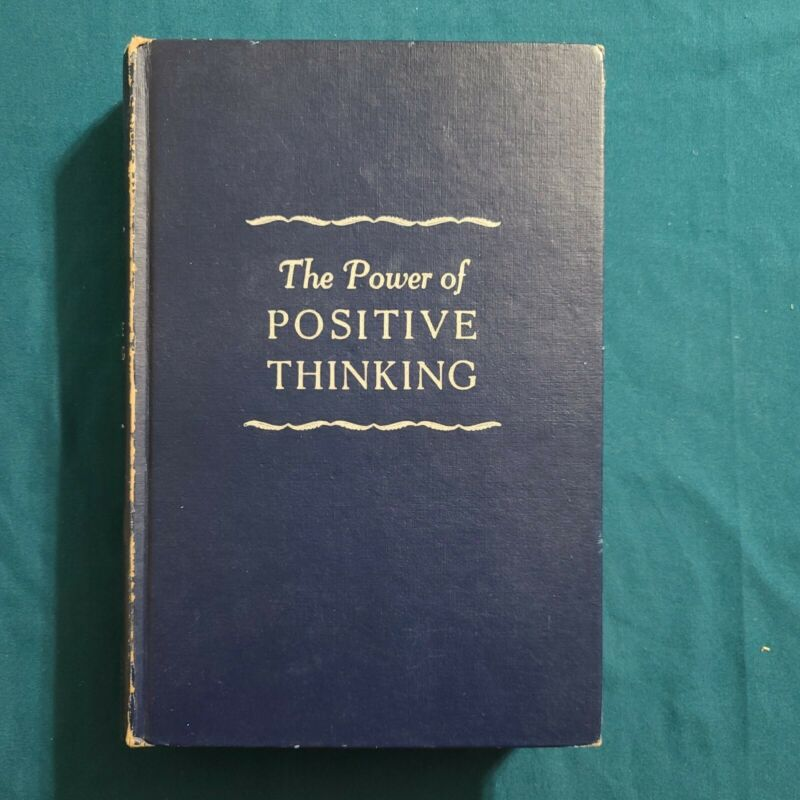 Vintage Hardback: The Power of Positive Thinking ~ By Norman Vincent Peale 1954