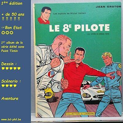 Michel Vaillant, 8, le 8e pilote, Graton, Lombard, EO, 1965, BE, C