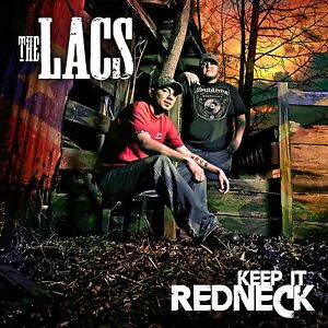 The-Lacs-Keep-It-Redneck-CD-Colt-Ford-JJ-Lawhorn-NEW