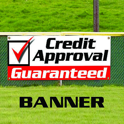 Credit Approval Guaranteed Indoor Outdoor Vinyl Banner Sign